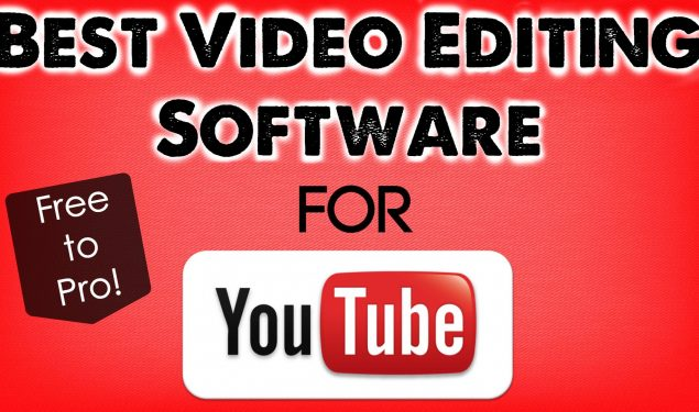 5 Free Video Editing Software for YouTube
